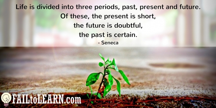 Life is divided into three periods, past, present and future. Of these, the present is short, the future is doubtful, the past is certain.